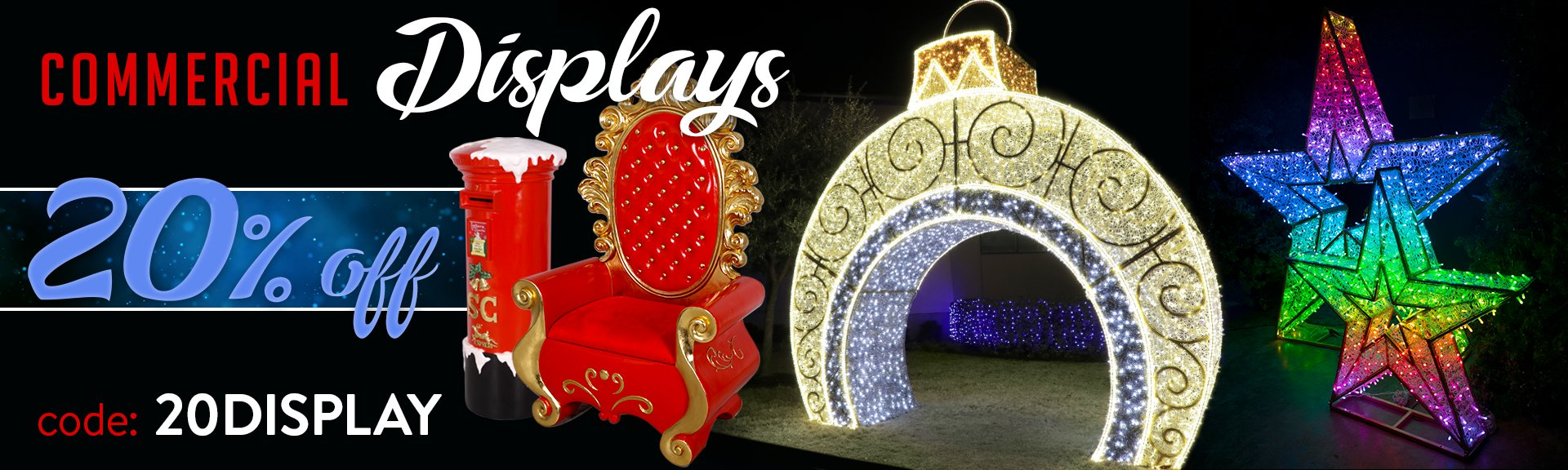 20% Off Commercial Displays
